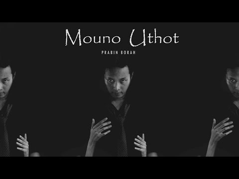 PRABIN BORAH - Mouno Uthot  Soundtrack