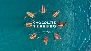 SEREBRO — CHOCOLATE / OFFICIAL VIDEO 2016