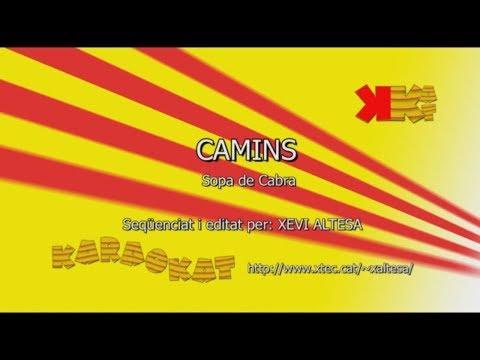 Camins - SOPA DE CABRA - Karaoke en català - KARAOKAT