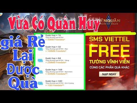 Liên Quân: Cách Nạp Quân Huy Sạch SMS VIETTEL Nhận Rương DTDV Giá Rẻ