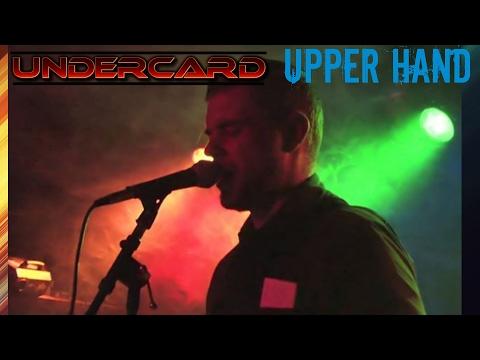 Undercard - Upper Hand - Live at The Big Dipper Spokane WA