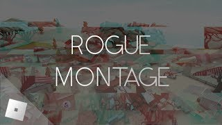 [Roblox] - Rogue [Test Place] Montage