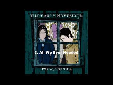 For All of This (2002) - The Early November - FULL ALBUM