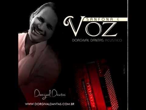 Dorgival Dantas - Sanfona e Voz - Áudio