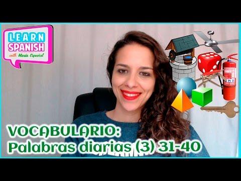 Learn Spanish: Palabras diarias (3) [31-40]  || María Español
