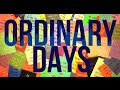 Ordinary Days - Trailer