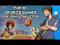 Top 10 Sports Games for Nonathletes! - SpaceHamster