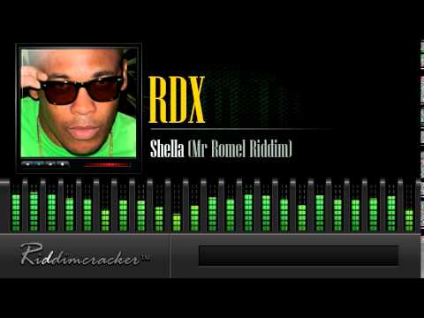 RDX - Shella (Mr Romel Riddim) [Soca 2014]