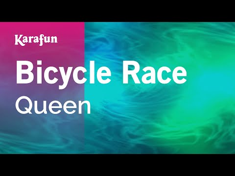Karaoke Bicycle Race - Queen *