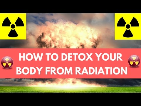 How to Detox Your Body From Radiation | Natural Remedies For Radiation Poisoning
