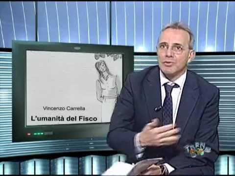 L'Umanità del fisco. A Trend tv Magazine il libro di Vincenzo Carrella