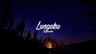 Download lagu GUYONWATON OFFICIAL - LUNGAKU [LYRICS]