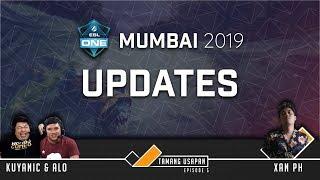 Tamang Usapan Episode 5: ESL Mumbai 2019 Updates