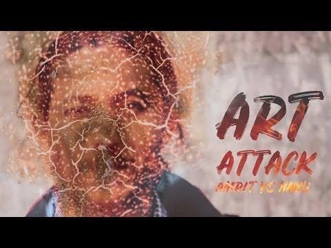 | Art Attack | Haku VS Amrit