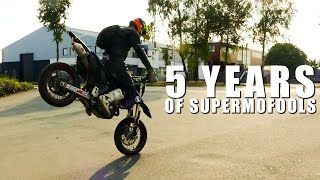 THIS IS SUPERMOTO - 5 YEARS OF SUPERMOFOOLS!