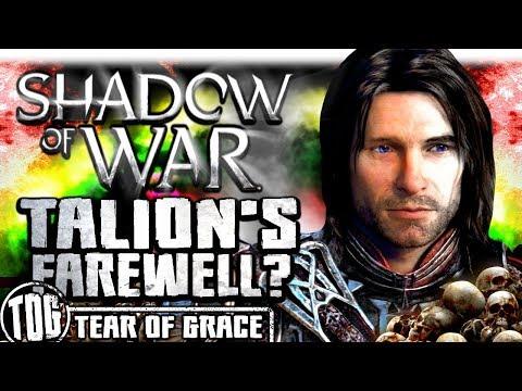 TALION'S FAREWELL? | Middle Earth: Shadow of War - SHADOW WARS |