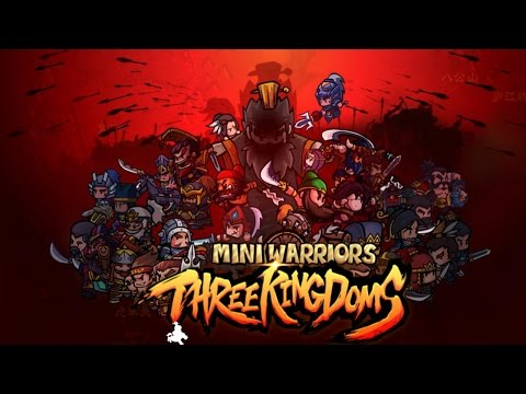 Mini Warriors™ Three Kingdoms Gameplay Android / IOS - 동영상