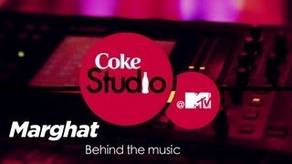 Marghat - BTM - Clinton Cerejo, Siddharth Basrur - Coke Studio @ MTV Season 3