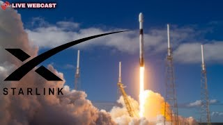 SpaceX Starlink Mission Launch - LIVE