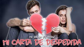 ✉ Mi Carta de Despedida💔 Mc Richix ft Yitan (Rap Romántico 2017) + [LETRA]