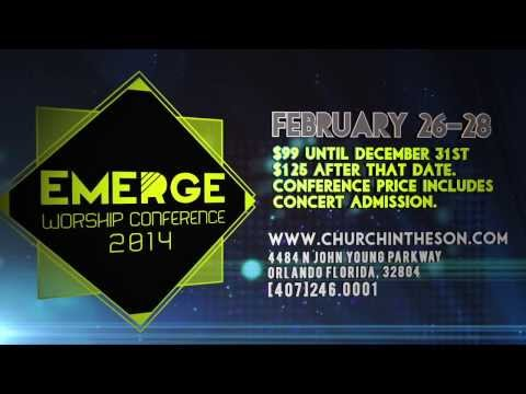 Church In The Son Emerge Worship Conference Feb 26-28, 2014 Promo