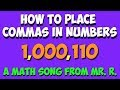 How to Place Commas in Numbers- a place value math song!