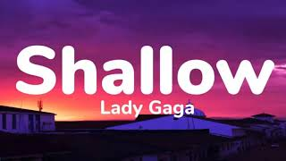 Lady Gaga & Bradley Cooper - Shallow (1 Hour Music Lyrics)