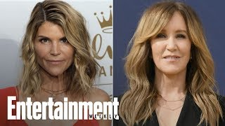 Felicity Huffman & Lori Loughlin In College Admissions Scandal | News Flash | Entertainment Weekly