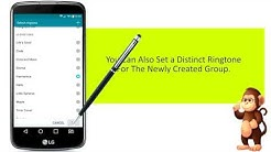 Lg Support -  How To Create a Group, On lg  smart phones. user guide support
