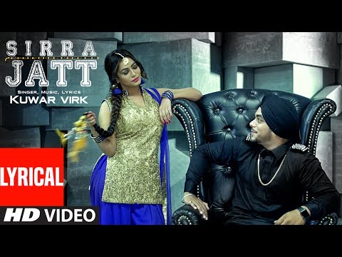 Kuwar Virk: Sirra Jatt (Lyrical Video) New Punjabi Songs 2017 | T-Series Apna Punjab