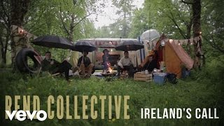 Rend Collective - Ireland's Call (Lyric Video)