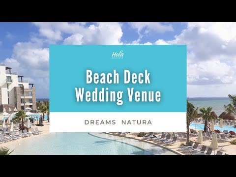 Dreams Natura Beach Deck Wedding Venue from YouTube · Duration:  1 minutes 4 seconds