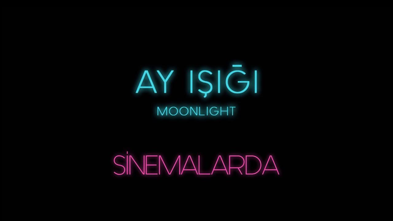 Ay Işığı / Moonlight - Fragman 4
