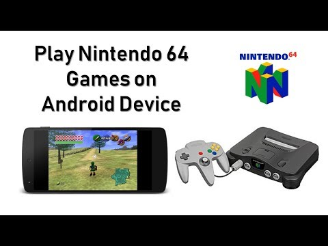 How To Play Nintendo 64 Games On Your Android Device (MegaN64 (N64 Emulator)