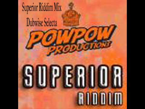 Superior Riddim Mix - Dubwise Selecta Ft. Gentleman / Anthony B / Jah Mason Etc.