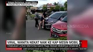 Viral Wanita Nekat Naik Ke Kap Mesin Mobil | REDAKSI PAGI (19/03/21)