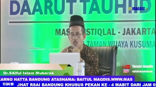 MUKJIZAT HURUF AL-QUR'AN- LIVE MASJID ISTIQLAL JAKARTA