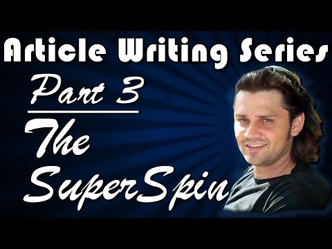 Article Creation Series: Part 3 - The SuperSpin