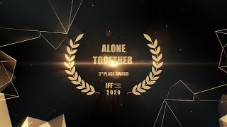 Robert Bazzocchi - Alone Together | IFF 3rd Place Award 2020