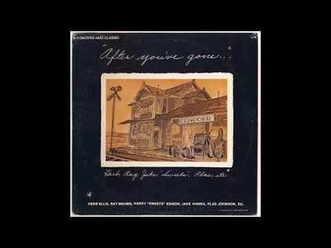 Herb Ellis & Ray Brown -  After You've Gone ( Full Album )