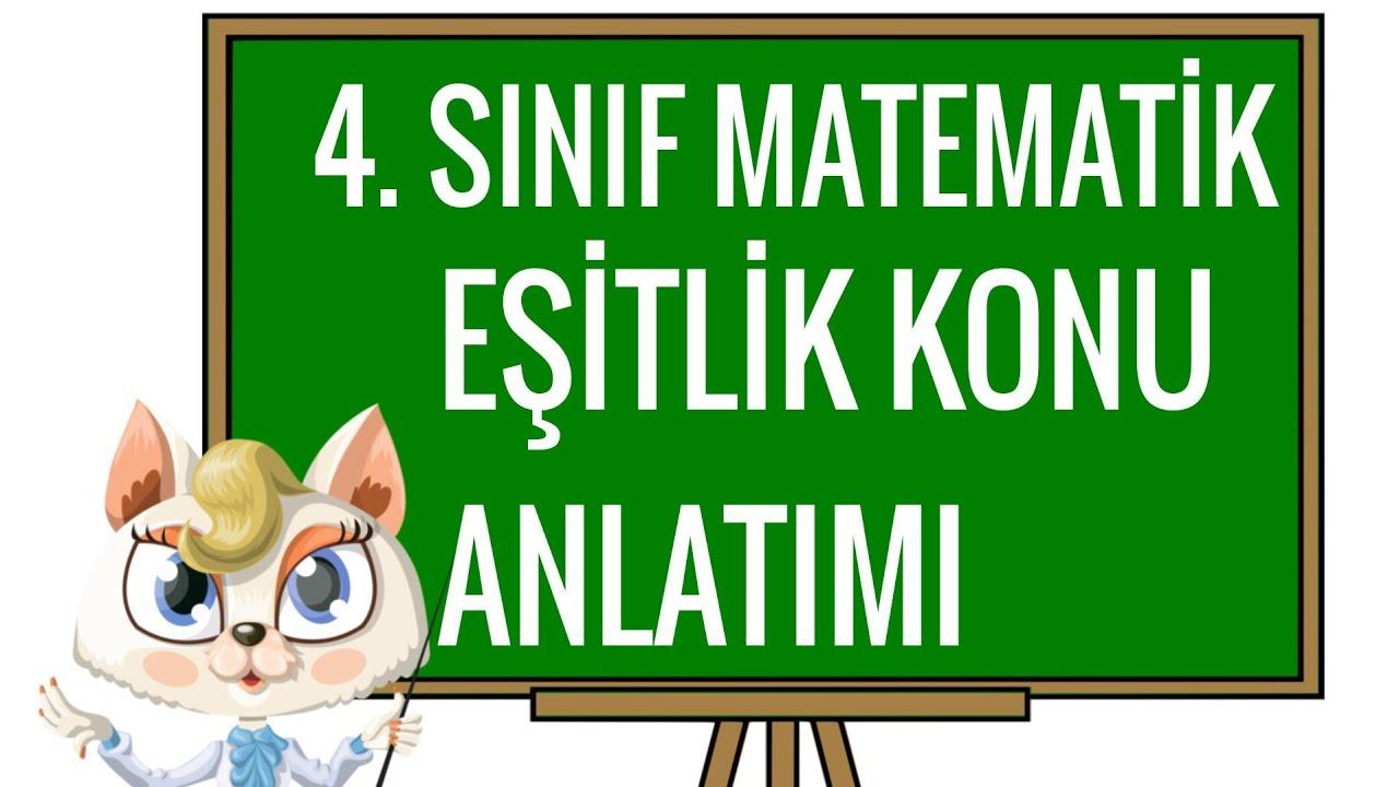 4 sinif matematik esitlik konu anlatimi 4 sinif matematik