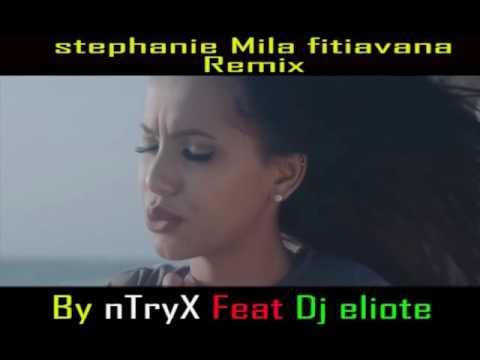 NTryX Feat Dj Eliote -Remix Stephanie Mila Fitiavana