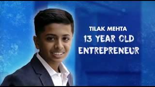 Tilak Mehta - 13 Year Old Entrepreneur from GICLM