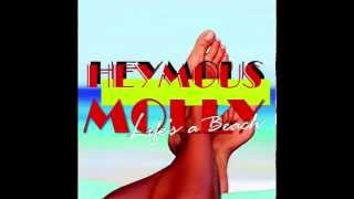 Heymous Molly - Life