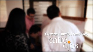 Asesoría a medios regionales: EntreOjos.co