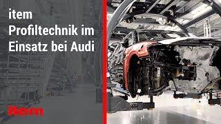 Moderne Intralogistik: item Profiltechnik im Einsatz bei Audi