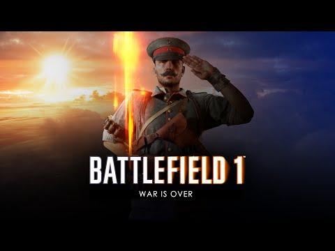 Battlefield 1 - War is Over Trailer
