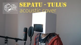 Video Sepatu - Tulus Cover By Mr.HeadBox download MP3, 3GP, MP4, WEBM, AVI, FLV November 2018