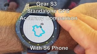 samsung gear s3 standalone gps accuracy comparison with s6 phone gps review