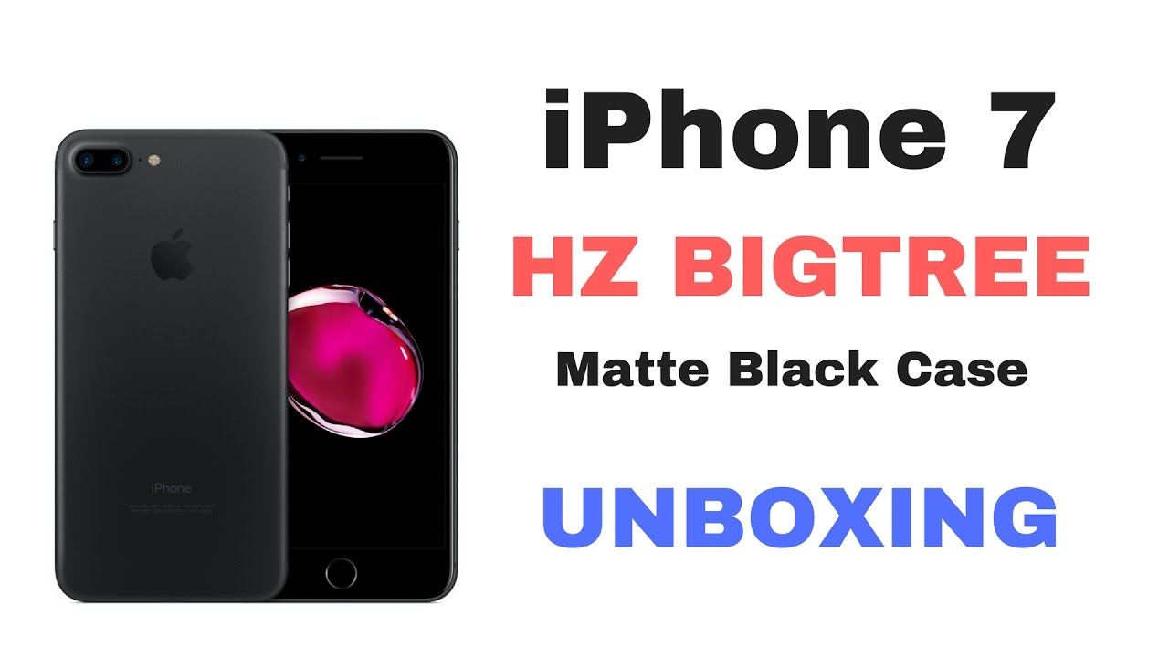 iphone 7 unboxing hz bigtree iphone 7 matte black unboxing 11566